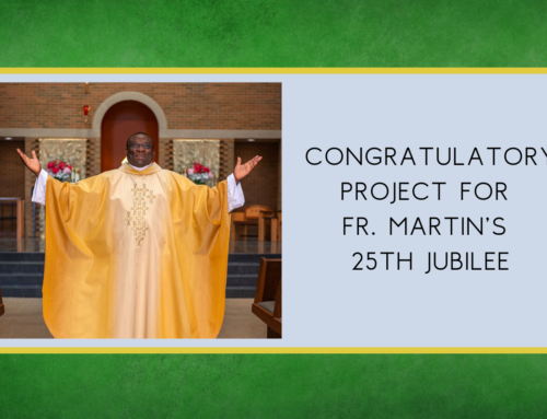 Congratulations Project for Fr. Martin