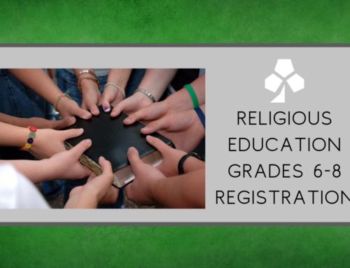 R.E. Grades 6-8 Registration