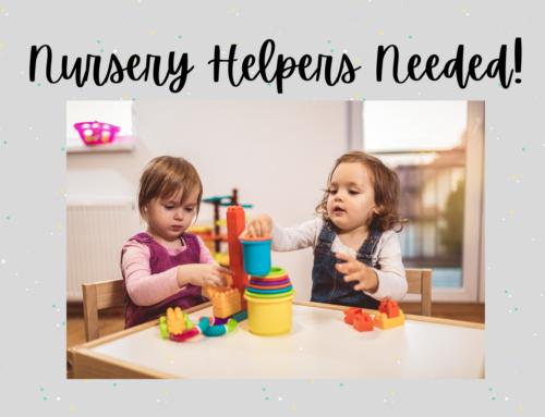 Nursery Volunteers Needed!
