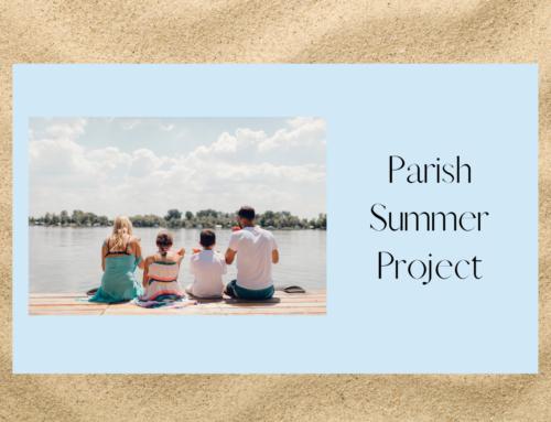 Parish Summer Project